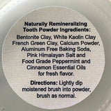 Naturally Remineralizing Tooth Powder 2 oz jar Cinnamon Peppermint