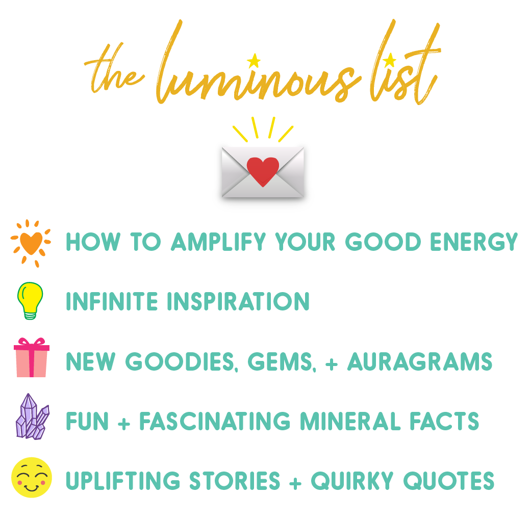 join the AURA LUVR Luminous List and get good energy in your inbox!