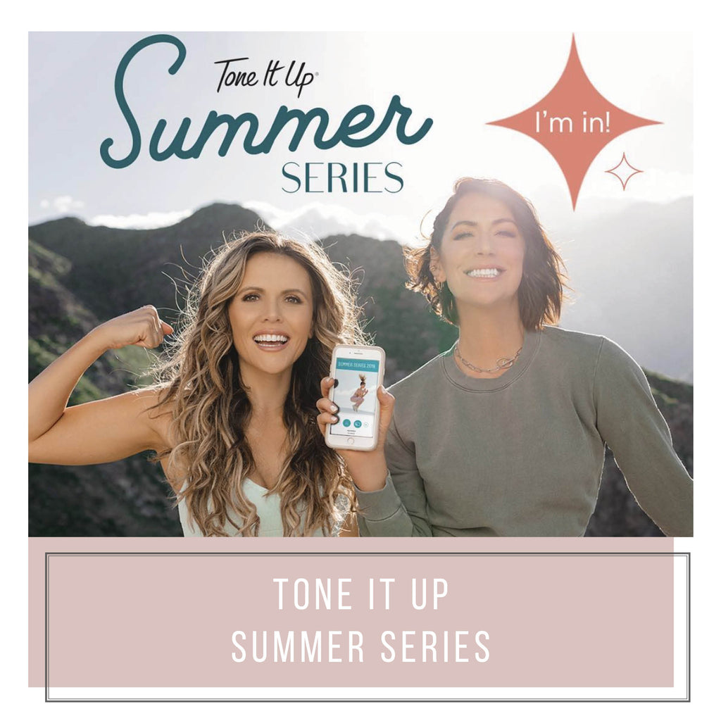 Tone It Up Summer Series 2019