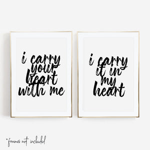 I Carry Your Heart with Me / I Carry It in my Heart Print Set