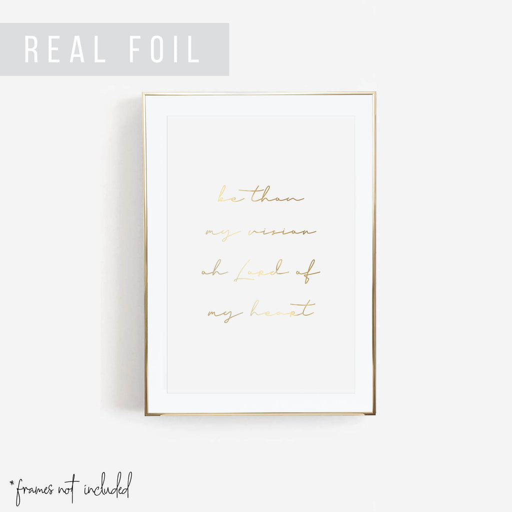 Be Thou My Vision, Oh Lord of My Heart Foiled Art Print - Typologie Paper Co