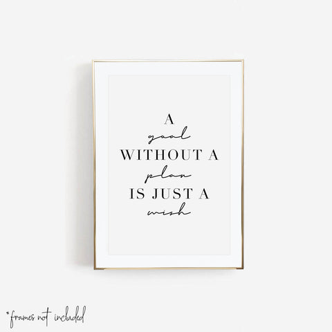 A Goal Without A Plan Is Just a Wish Print - Typologie Paper Co