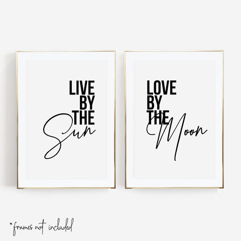 Live By the Sun / Love By the Moon Print Set