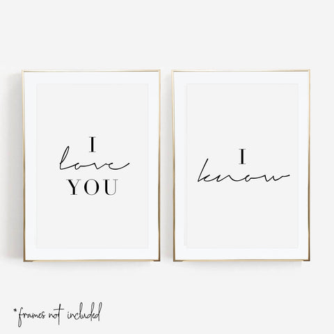 I Love You / I Know Script Print Set