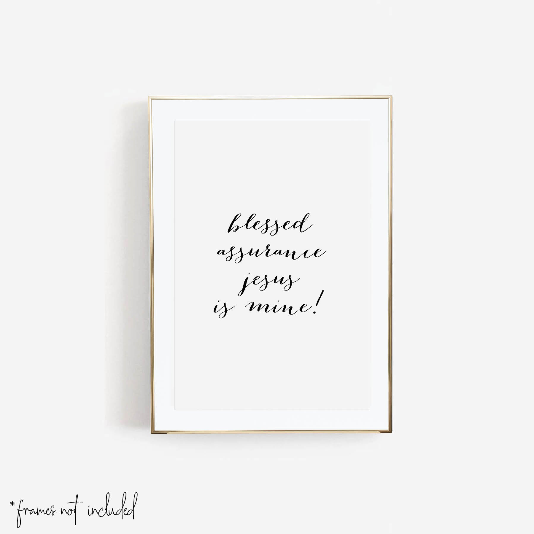 Blessed Assurance Jesus Is Mine! Print