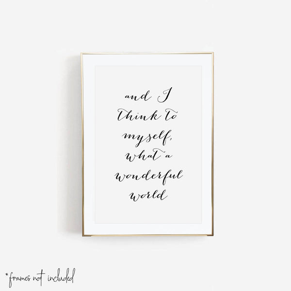 And I Think To Myself What A Wonderful World Script Print - Typologie Paper Co