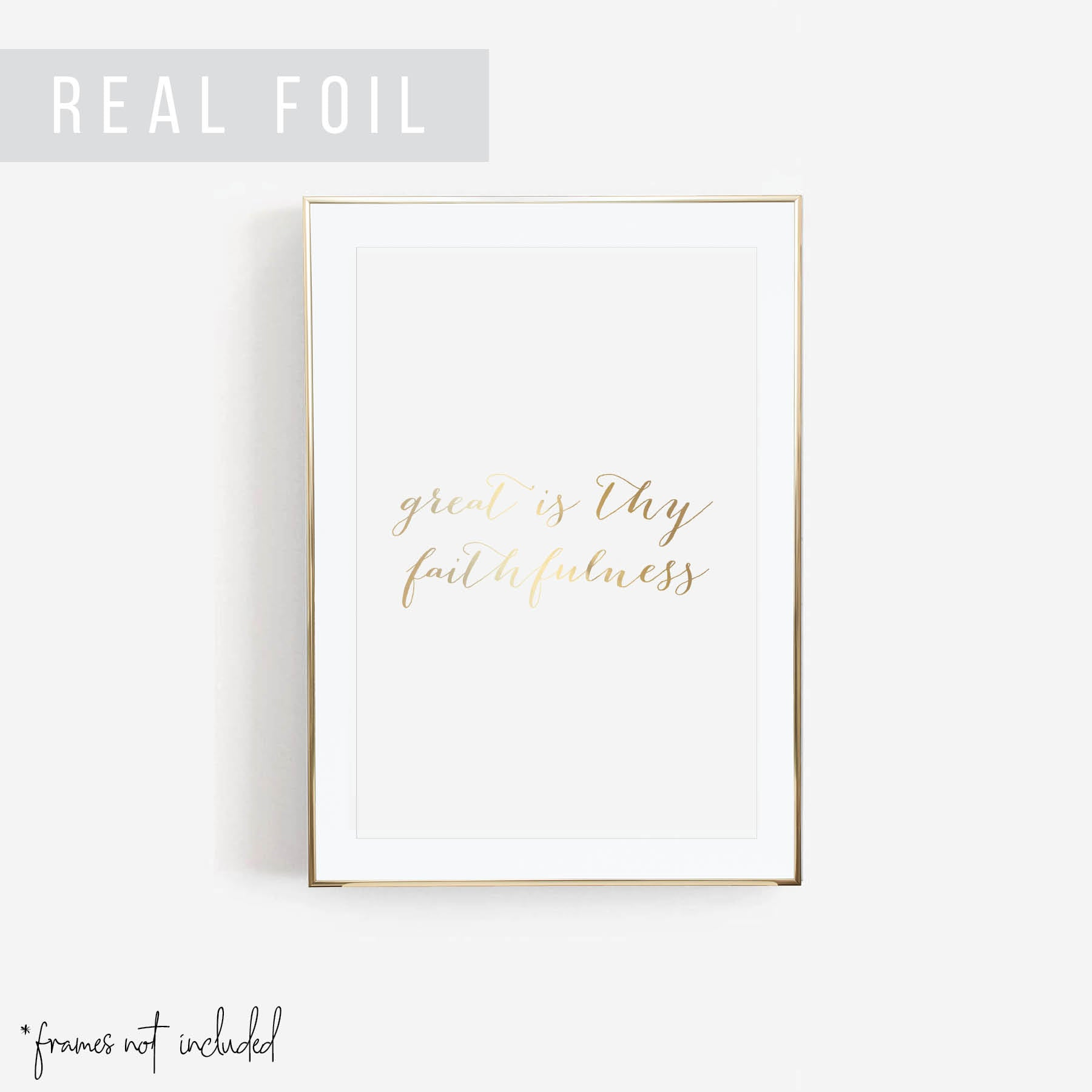 Great Is Thy Faithfulness Foiled Art Print
