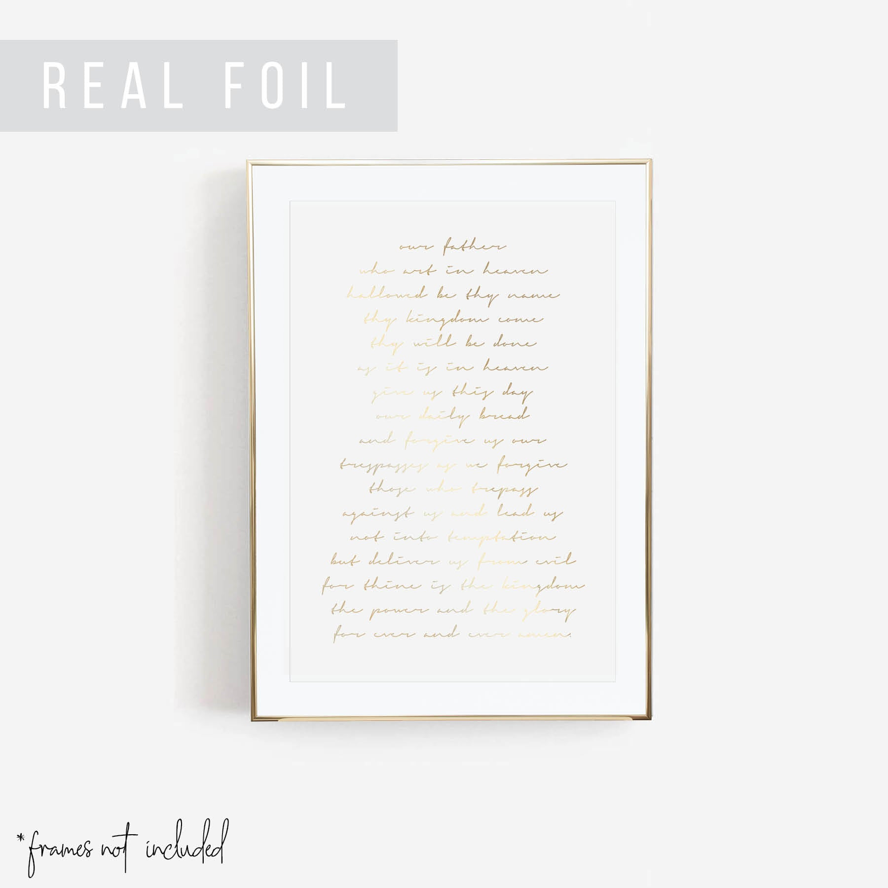 Our Father Who Art In Heaven Hallowed Be Thy Name ... The Lord's Prayer Script Foiled Art Print