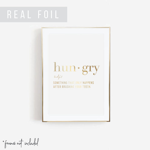 Definition Hungry Foiled Art Print