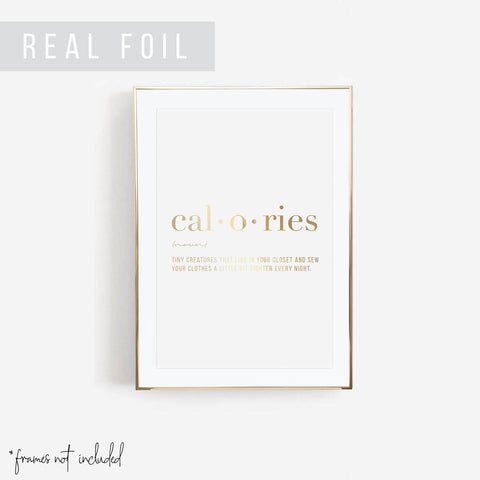 Calories Definition Foiled Art Print