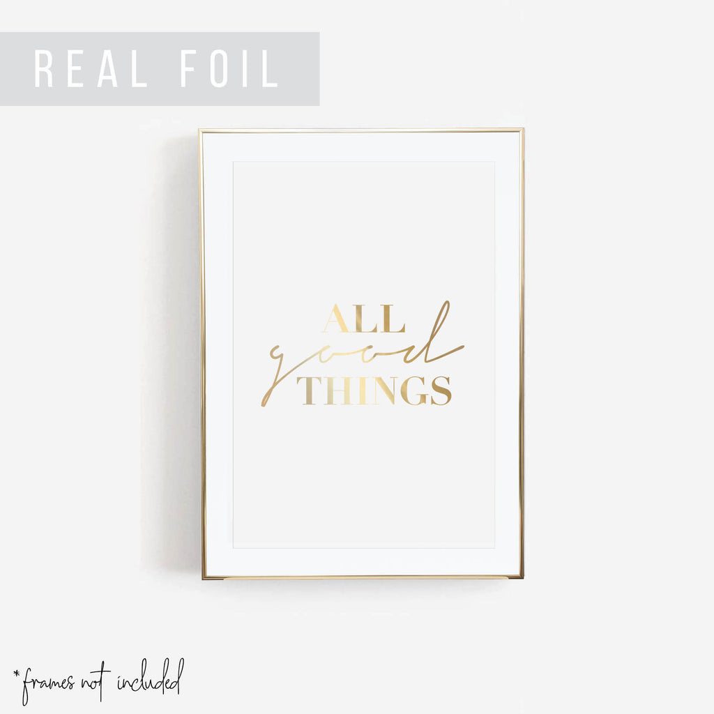 All Good Things Foiled Art Print - Typologie Paper Co