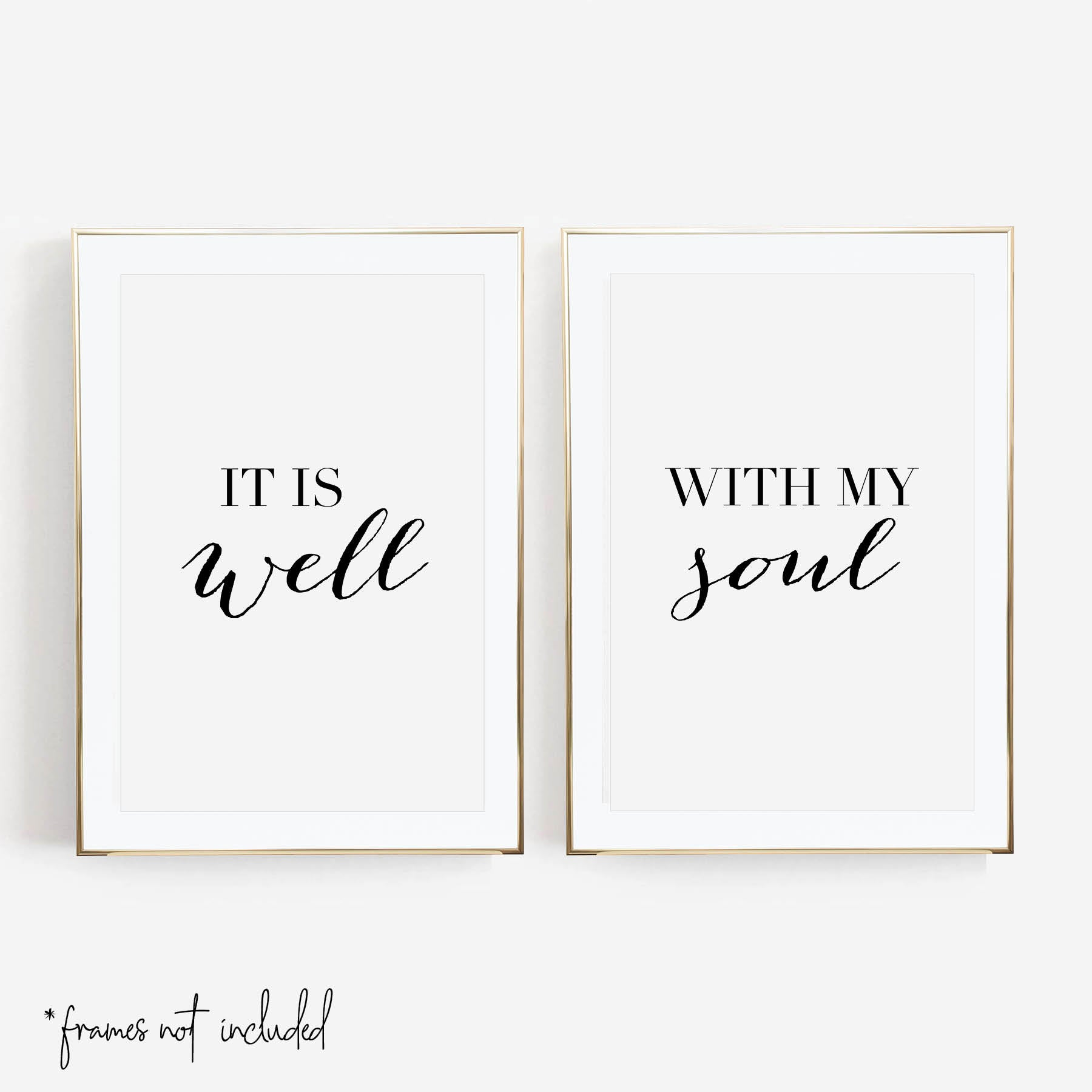 It Is Well / With My Soul Print Set
