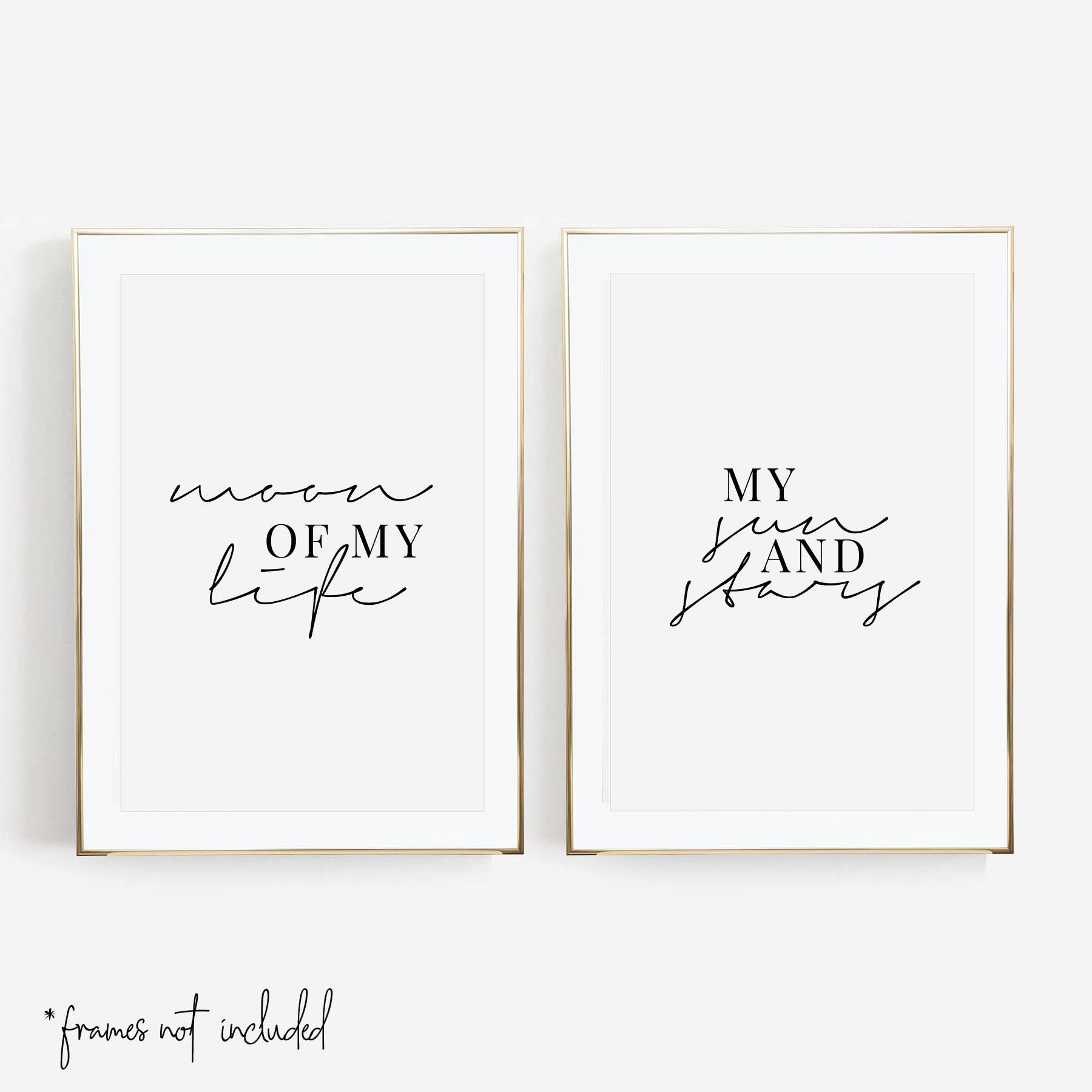 Moon of My Life / My Sun and Stars Print Set