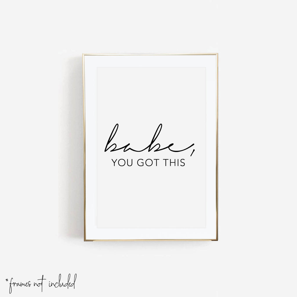 Babe, You Got This Print - Typologie Paper Co
