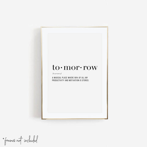 Tomorrow Definition Print