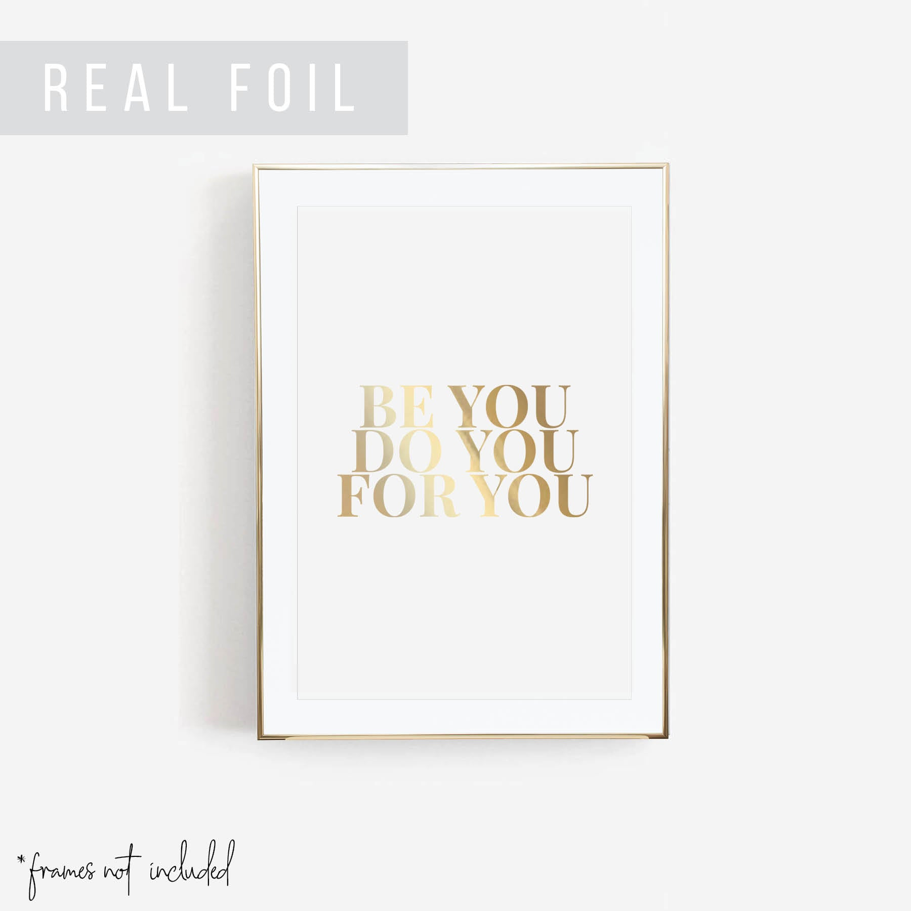Be You. Do You. For You Foiled Art Print - Typologie Paper Co