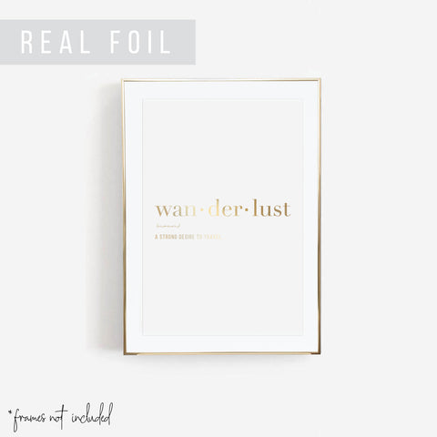 Wanderlust Definition Foiled Art Print