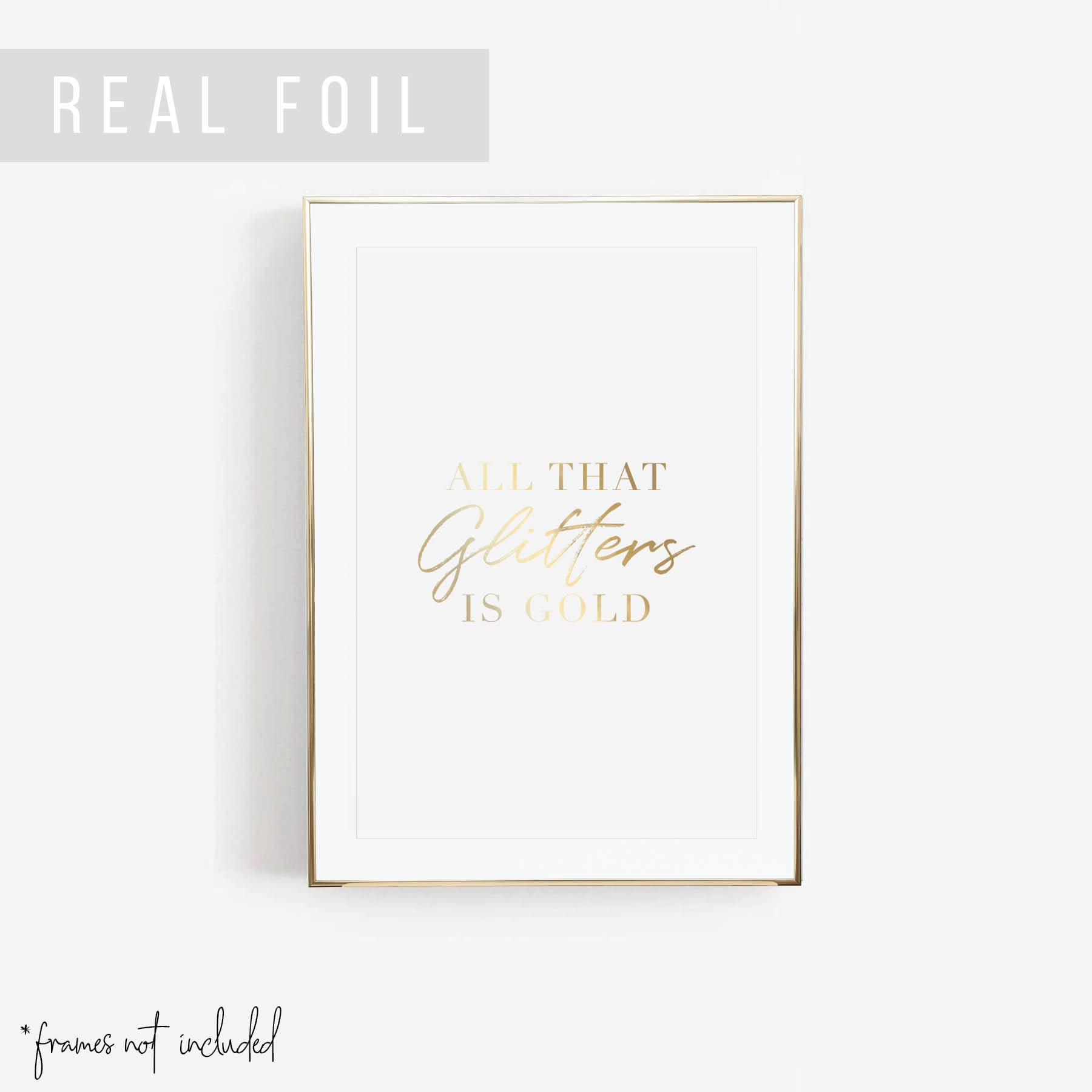 All That Glitters Is Gold Art Print - Typologie Paper Co