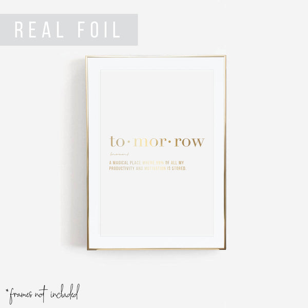 Tomorrow Definition Foiled Art Print