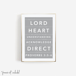 Trust In the Lord with All Your Heart and Lean Not On Your Own Understanding ... -Proverbs 3:5-6 Print