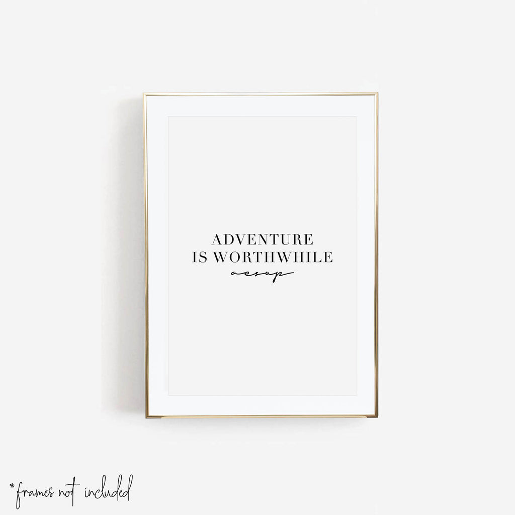 Adventure Is Worthwhile Print - Typologie Paper Co