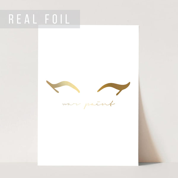 War Paint Eyeliner Foiled Art Print