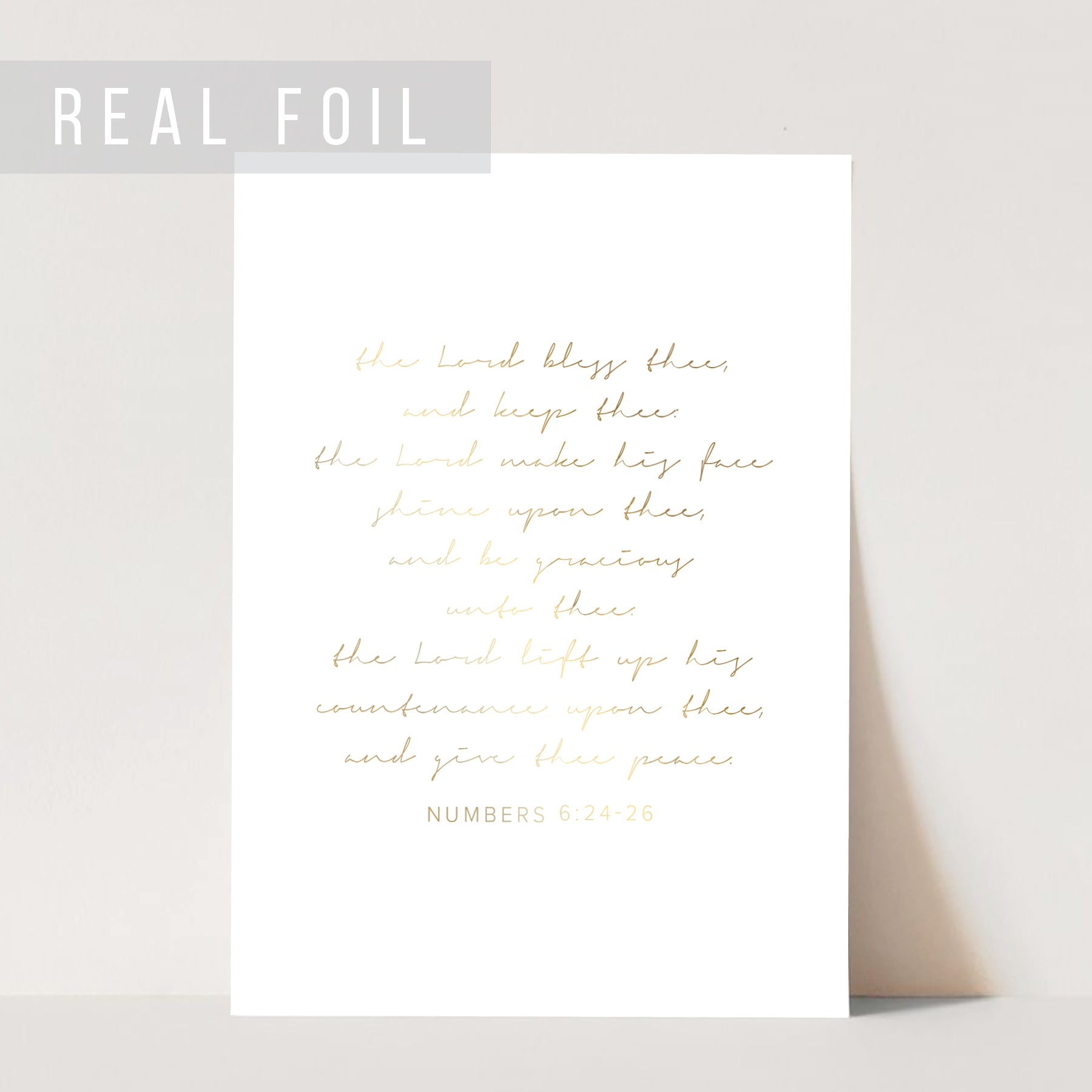 The Lord Bless Thee and Keep Thee. The Lord Make His Face to Shine Upon Thee... Foiled Art Print