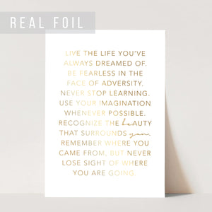 Live the Life You've Always Dreamed Of ... Be You Foiled Art Print