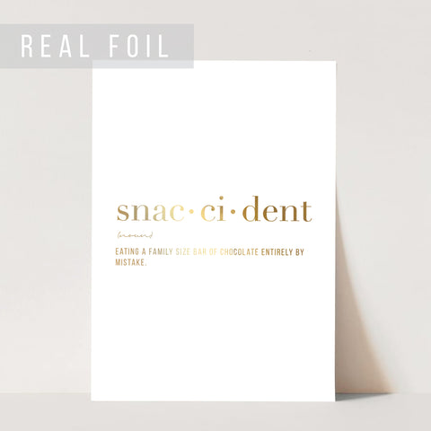 Snaccident Definition Foiled Art Print