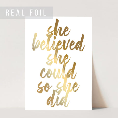 She Believed She Could So She Did Bold Script Foiled Art Print