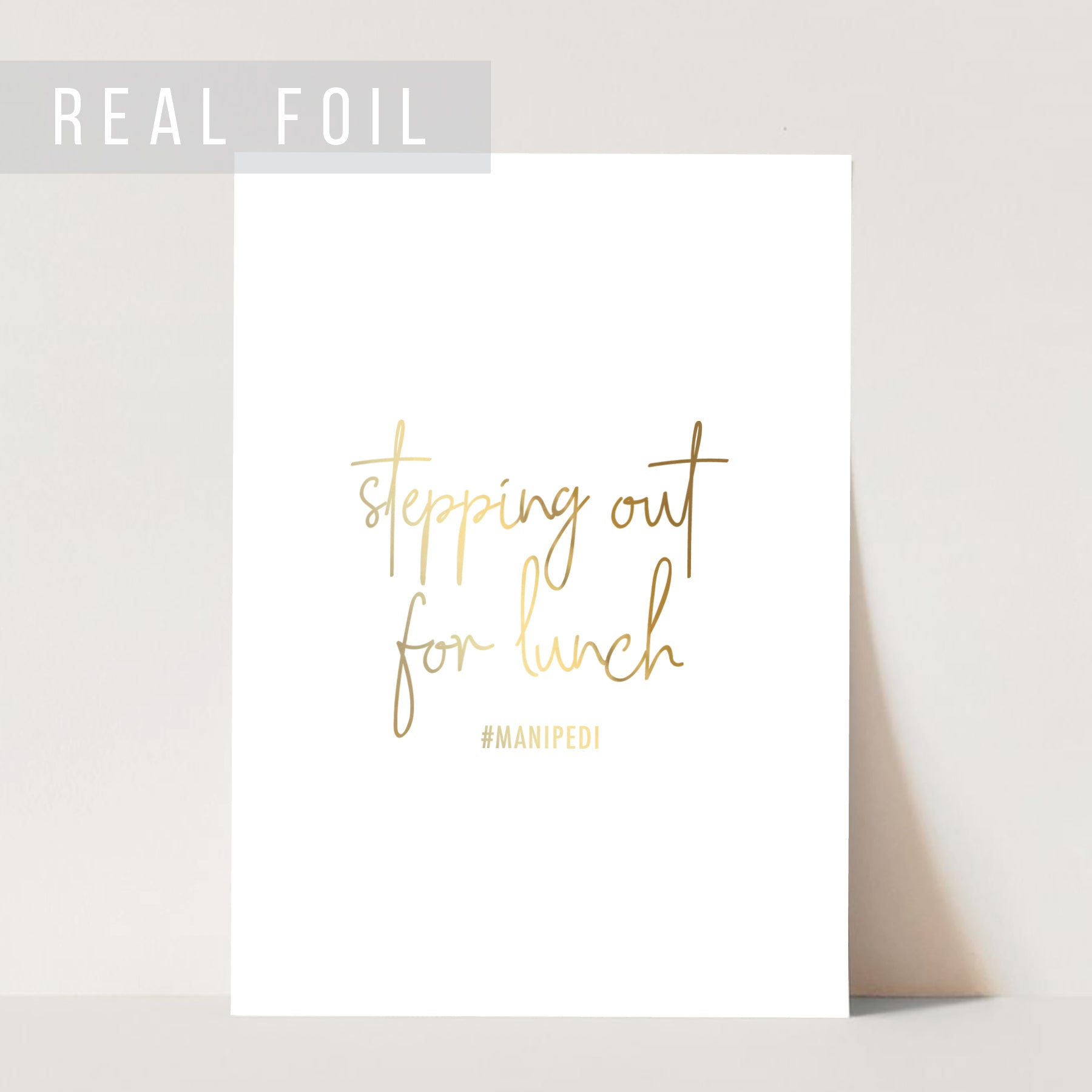 Stepping Out for Lunch #manipedi Foiled Art Print