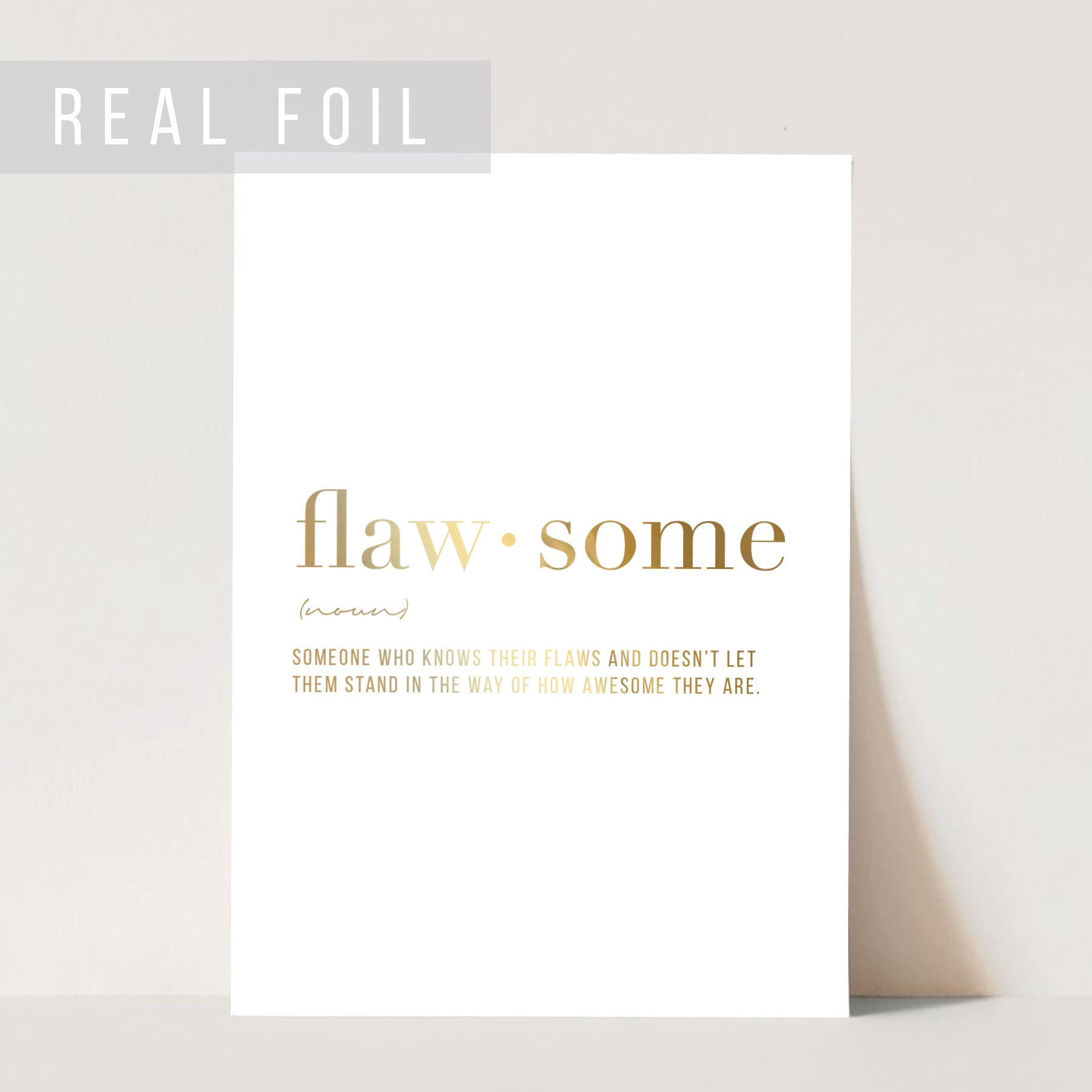 Flawsome Definition Foiled Art Print