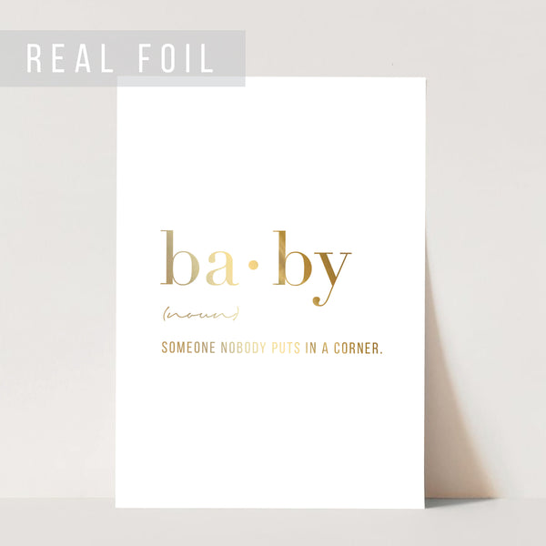 Baby Definition Foiled Art Print