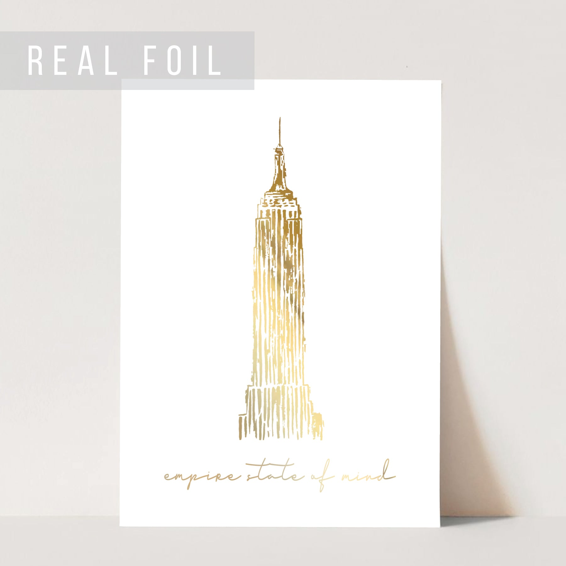 Empire State of Mind with the Empire State Building Foiled Art Print