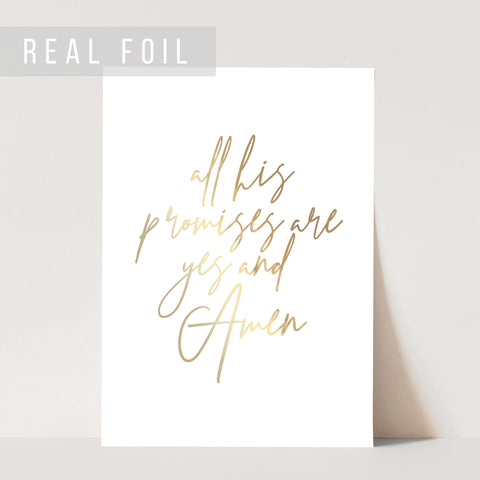 All His Promises Are Yes and Amen Foiled Art Print