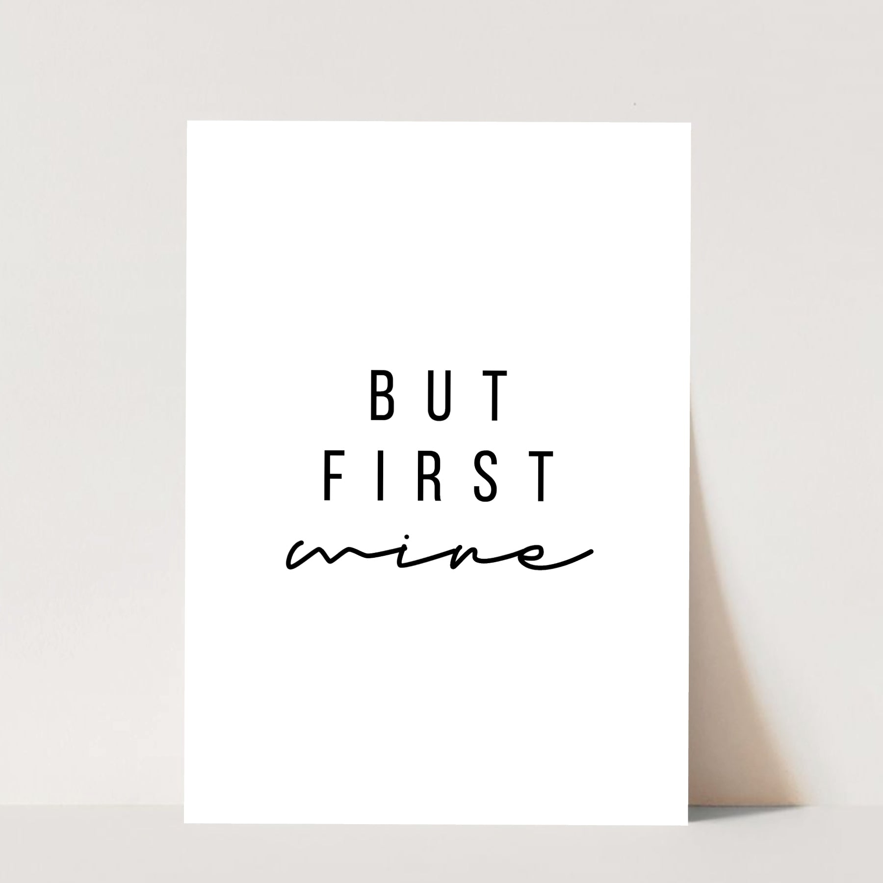 But First, Wine Print