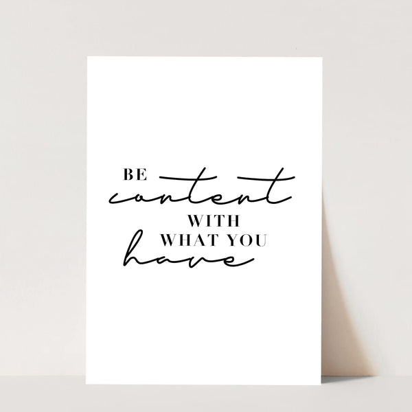 Be Content with What You Have Print