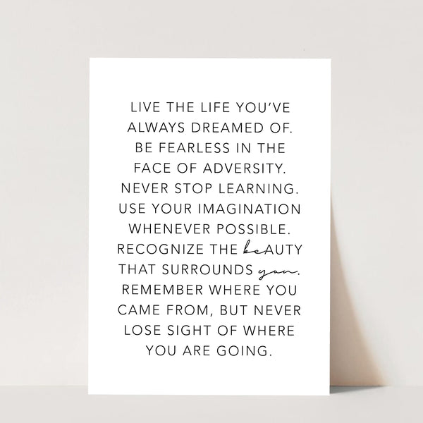 Live the Life You've Always Dreamed Of ... Be You Print