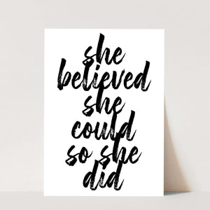 She Believed She Could So She Did Bold Script Print