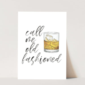 Call Me Old Fashioned Watercolor Script Print