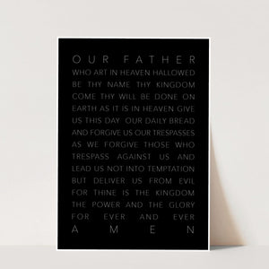 Our Father Who Art In Heaven Black Print