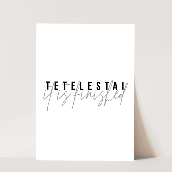 Tetelestai, It Is Finished Print