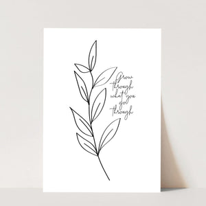 Grow Through What You Go Through Leaf Sketch Print
