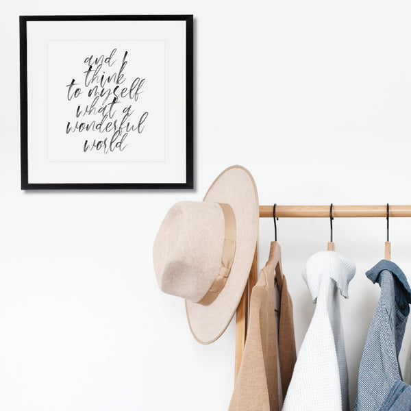 And I Think to Myself What A Wonderful World Watercolor Script Print