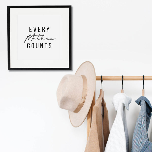 Every Mother Counts Print