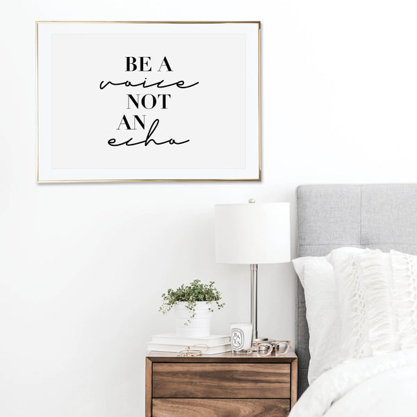 Be A Voice Not An Echo Print - Typologie Paper Co