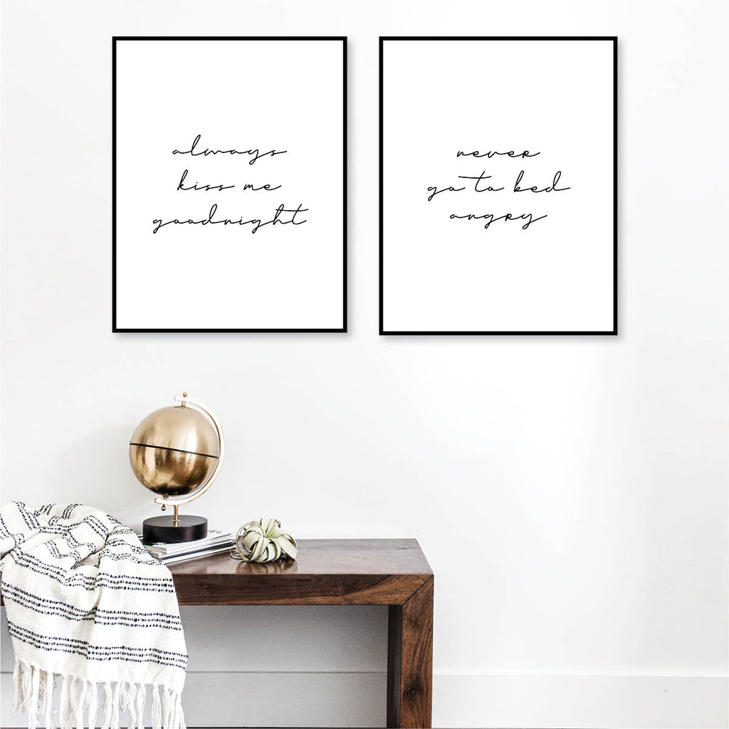 Always Kiss Me Goodnight / Never Go To Bed Angry Print Set - Typologie Paper Co