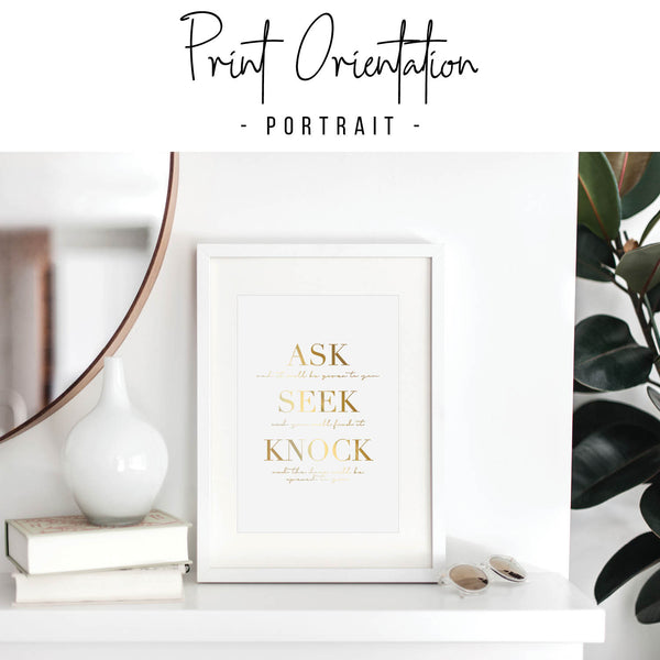 Ask Seek Knock Foiled Art Print - Typologie Paper Co