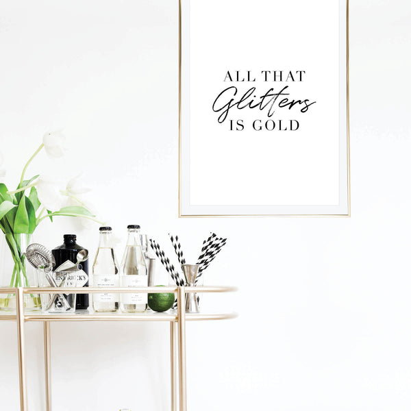 All That Glitters Is Gold Print - Typologie Paper Co