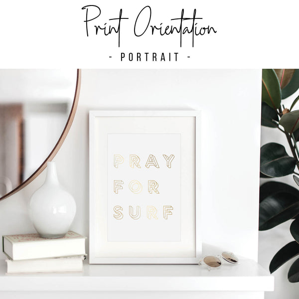 Pray for Surf Foiled Art Print